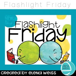 Flashlight Friday by Elena Weiss The Left-Handed Teacher