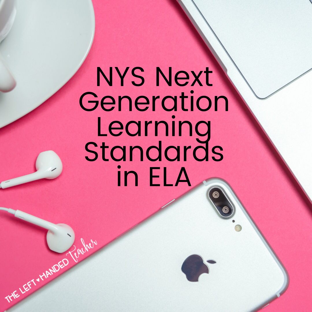 New York State ELA Next Generation Learning Standards